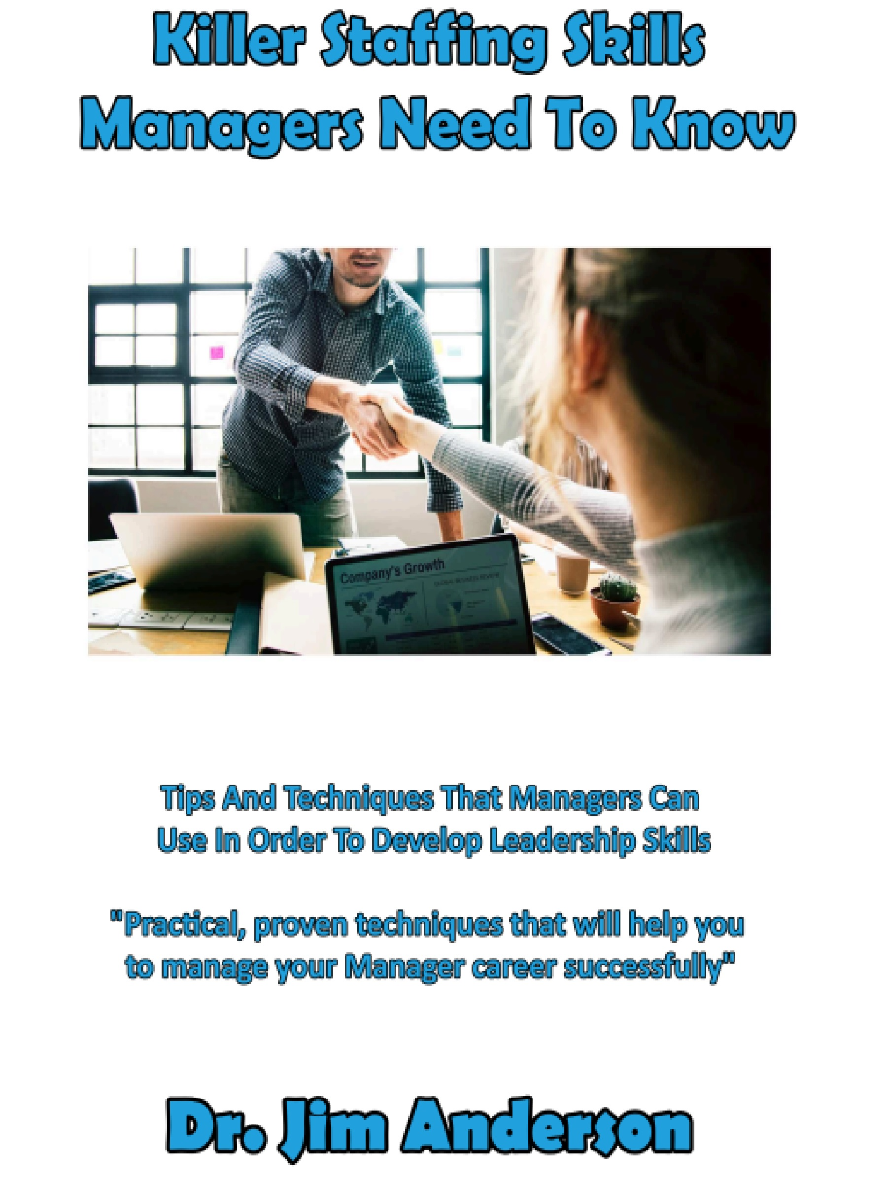 New Book: Killer Staffing Skills Managers Need To Know